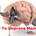 How To Improve your Memory and Keep Your Brain Sharp